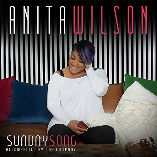Anita Wilson Sunday Song