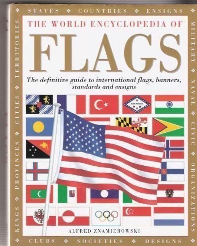 Alfred Znamierowski The World Encyclopedia Of Flags