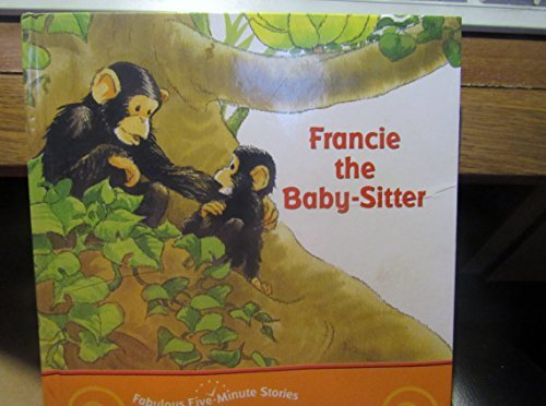 Joel Schick Catherine Lukas Francie The Baby Sitter Fabulous Five Minute Stories