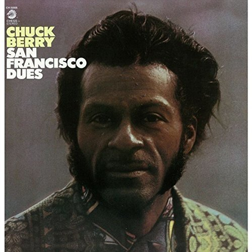 Chuck Berry San Francisco Dues Import Jpn Remastered