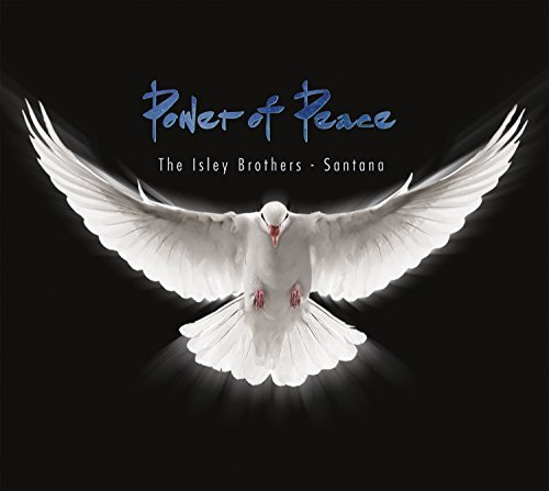 Isley Brothers & Santana Power Of Peace