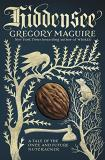 Gregory Maguire Hiddensee A Tale Of The Once And Future Nutcracker
