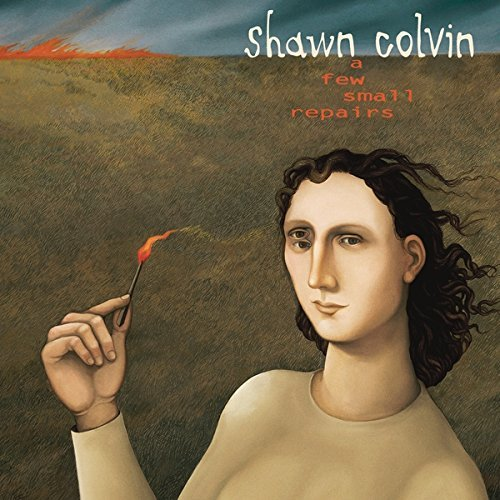 Shawn Colvin A Few Smalls Repairs 20th Anniversary Edition (studio Album Only)