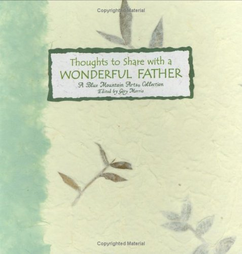 Blue Mountain Arts Collection Thoughts To Share With A Wonderful Father (languag