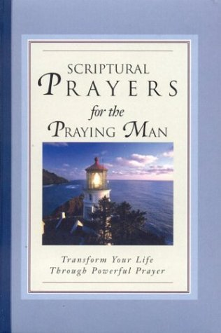 White Stone Books Scriptural Prayers For The Praying Man