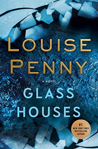 Louise Penny Glass Houses