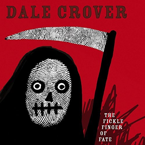 Dale Crover The Fickle Finger Of Fate (white Vinyl)