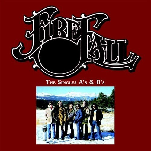 Firefall The Singles A's & B's (2cd) (2