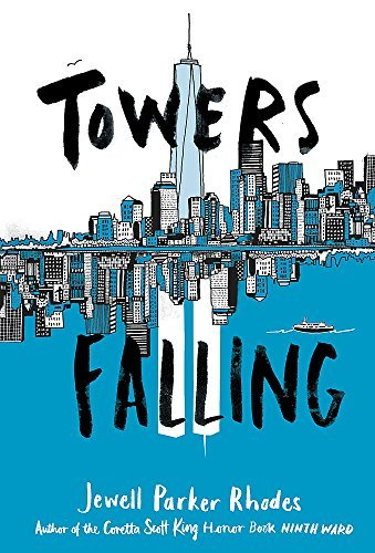 Jewell Parker Rhodes Towers Falling