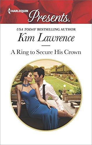 Kim Lawrence A Ring To Secure His Crown Original