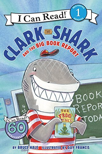 Bruce Hale Clark The Shark And The Big Book Report