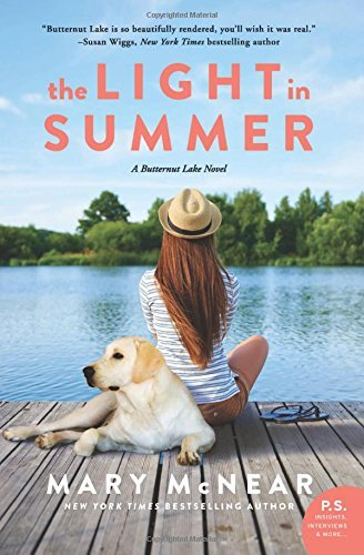Mary Mcnear The Light In Summer A Butternut Lake Novel