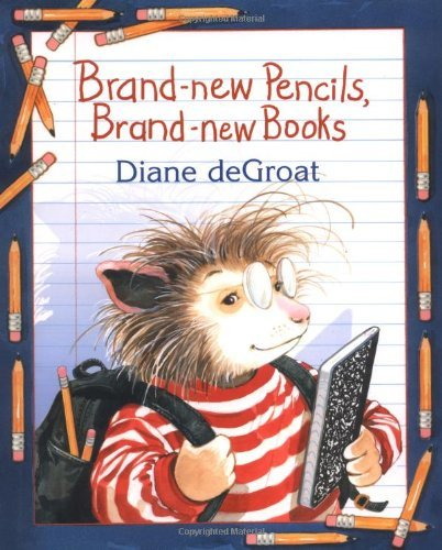 Diane Degroat Brand New Pencils Brand New Books