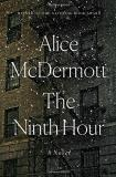 Alice Mcdermott The Ninth Hour