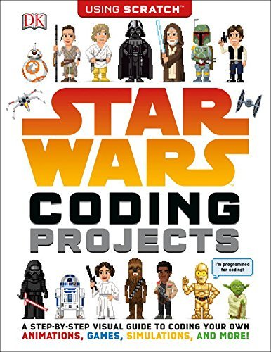 Jon Woodcock Star Wars Coding Projects A Step By Step Visual Guide To Coding Your Own An