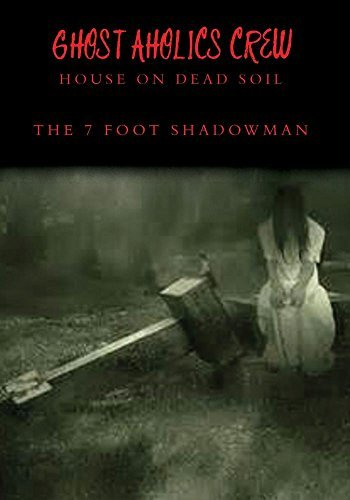 The House On Dead Soil 7 Foot Shadowman
