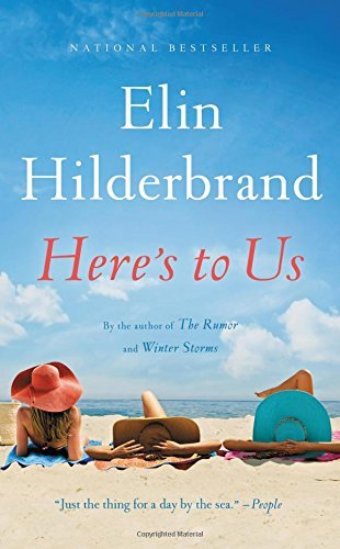 Elin Hilderbrand Here's To Us