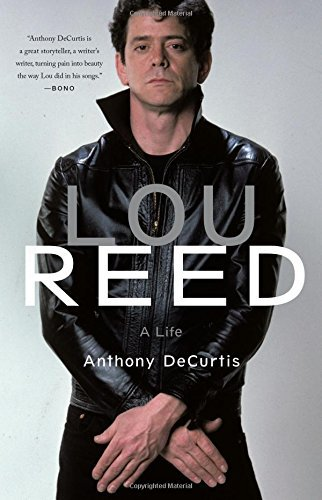 Anthony Decurtis Lou Reed A Life