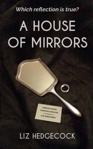 Liz Hedgecock A House Of Mirrors