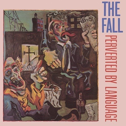 The Fall Perverted By Language Lp