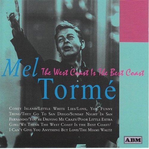 Mel Torme West Coast Is The Best Coast