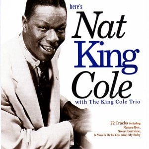 Nat King Cole Here's Nat King Cole!