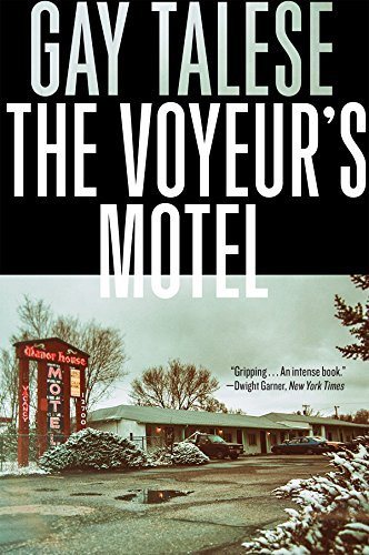 Gay Talese The Voyeur's Motel