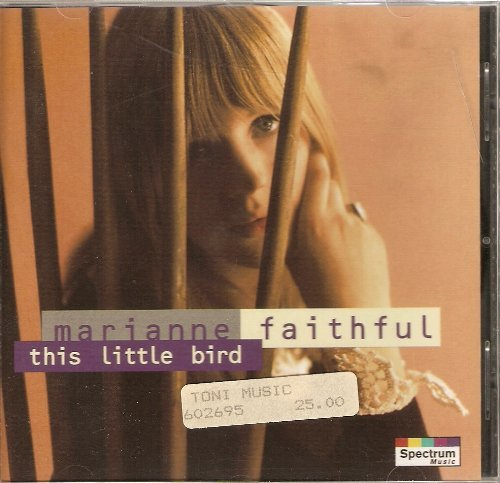 Marianne Faithfull This Little Bird