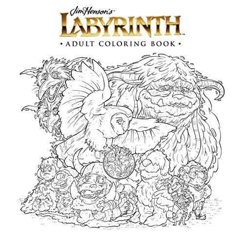 Jim Henson Jim Henson's Labyrinth Adult Coloring Book