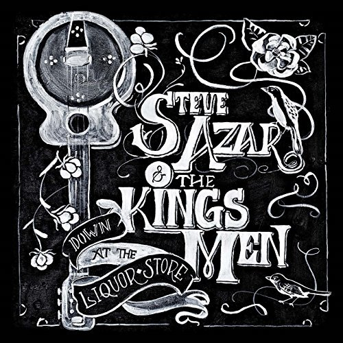 Steve Azar & The Kings Men Down At The Liquor Store