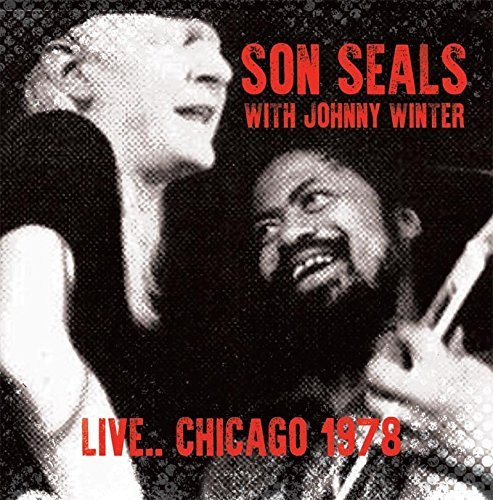 Son Seals With Johnny Winter Live.. Chicago 1978