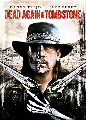 Dead Again In Tombstone Trejo Busey DVD R