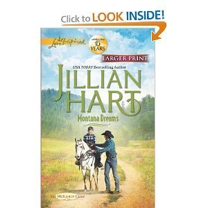 Jillian Hart Montana Dreams (love Inspired Large Print)