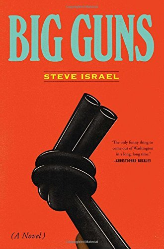 Steve Israel Big Guns