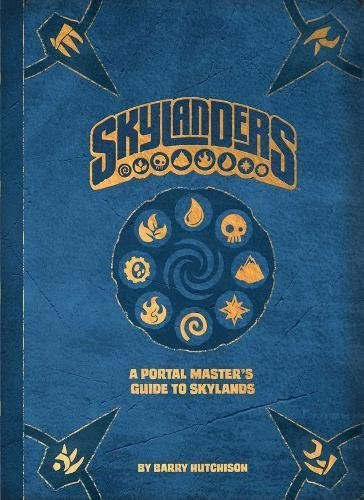 Barry Hutchison Skylanders A Portal Master's Guide To Skylands