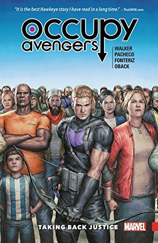 David F. Walker Occupy Avengers Volume 1 Taking Back Justice