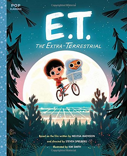 E.T. The Extra Terrestrial The Classic Illustrated Storybook