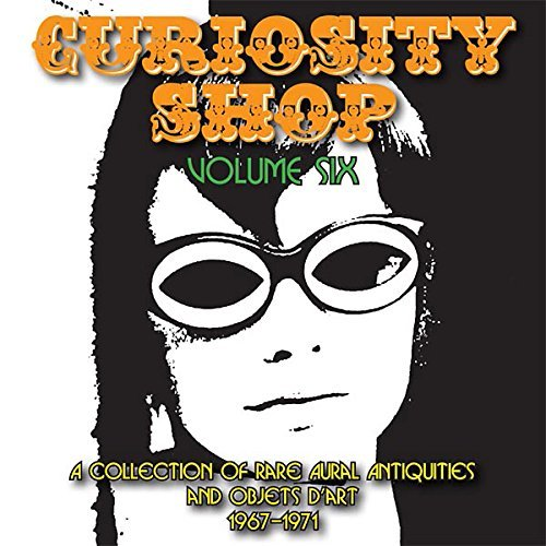 Curiosity Shop Volume 6 1967 1971