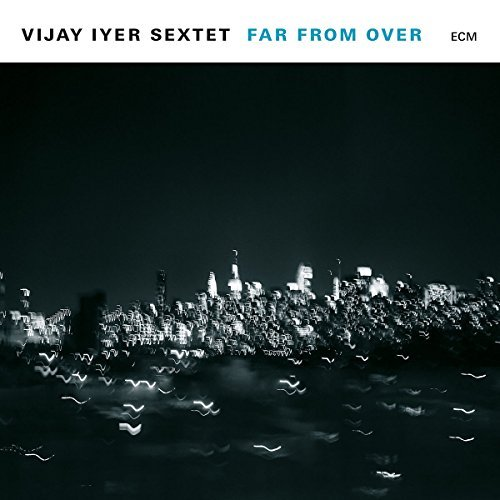 Vijay Iyer Sextet Far From Over