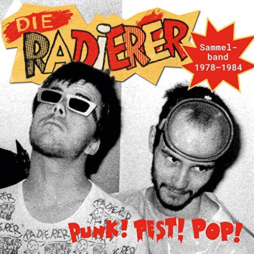 Die Radierer Punk! Pest! Pop! Sammelband 1978 1984 4cd