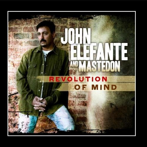 John Elefante And Mastedon Revolution Of Mind