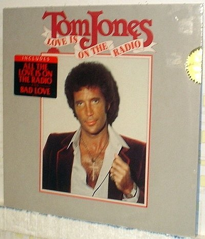 Tom Jones Love Is On The Radio