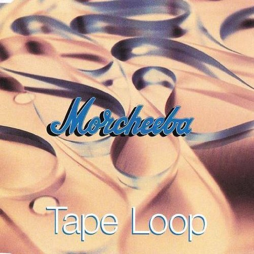 Morcheeba Tape Loop