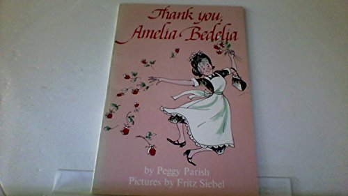 Peggy Parish Thank You Amelia Bedelia