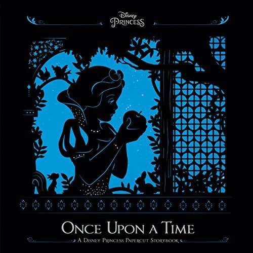 Disney Book Group Once Upon A Time A Disney Princess Papercut Storybook Abridged