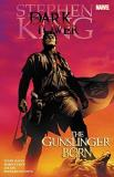 Peter David Stephen King's Dark Tower The Gunslinger Born