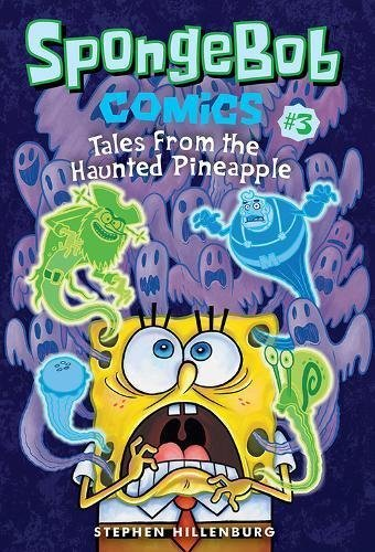 Stephen Hillenburg Spongebob Comics Book 3 Tales From The Haunted Pineapple