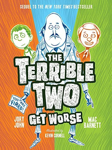 Mac Barnett The Terrible Two Get Worse