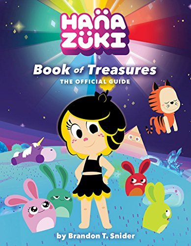 Brandon T. Snider Hanazuki Book Of Treasures The Official Guide
