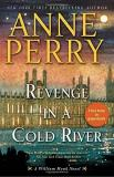 Anne Perry Revenge In A Cold River A William Monk Novel